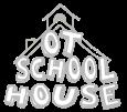 OT School House